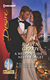 A Wedding She'll Never Forget (Daughters of Power: The Capital Book 3)