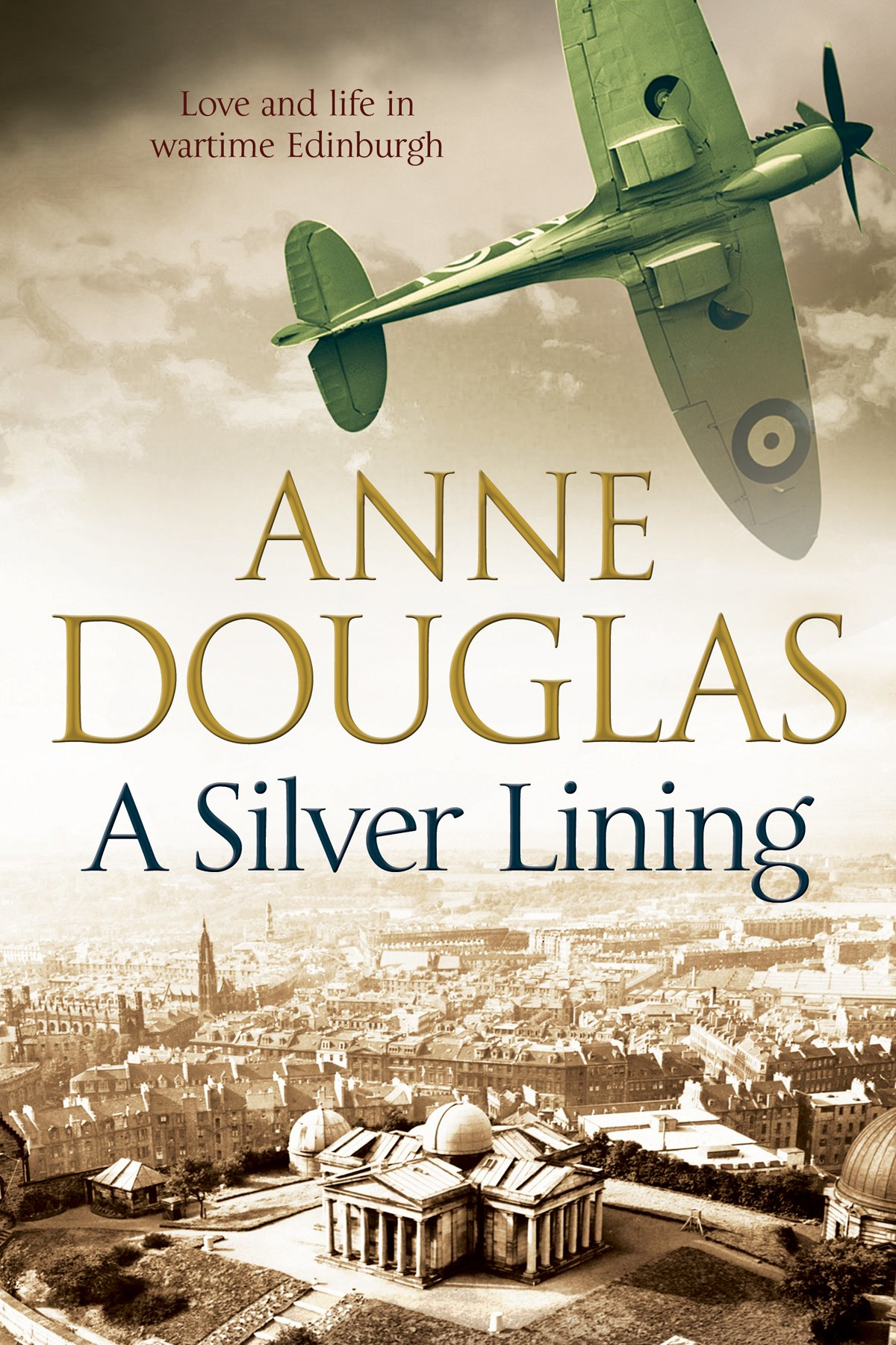 Download Silver Lining, A: A classic romance set in Edinburgh during the Second World War PDF