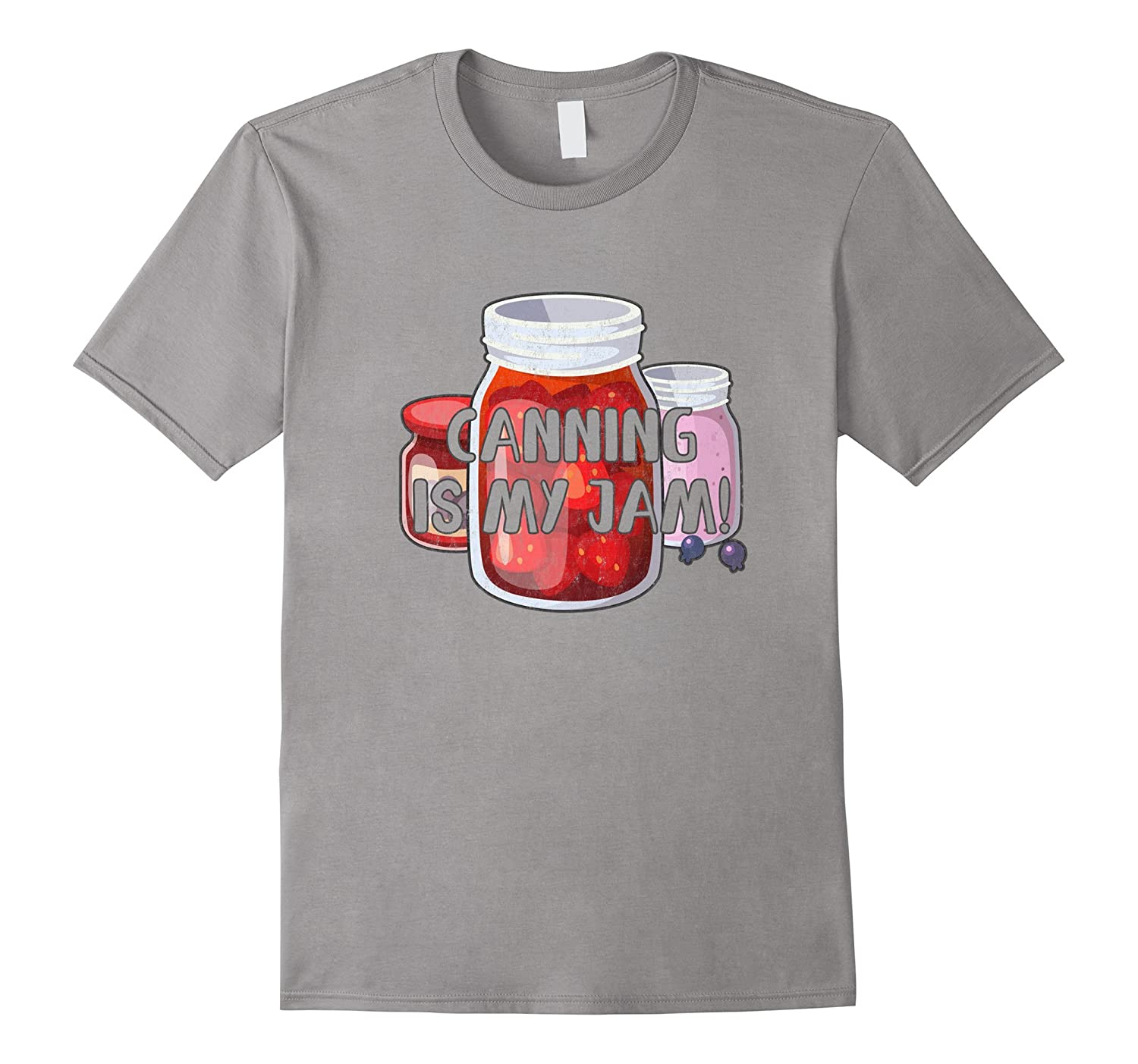 Canning Is My Jam – Funny Canning Pun T-Shirt