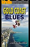 Gold Coast Blues