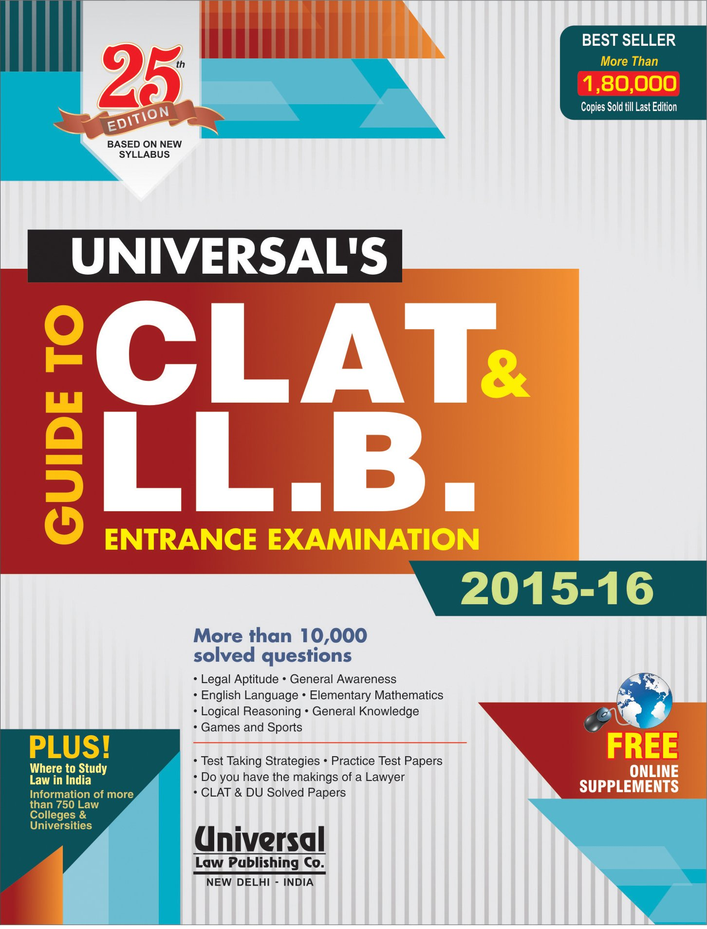 Guide to CLAT and LL.B. Entrance Examination 2015-16: Amazon.in: Universal's:  Books
