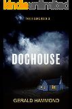 Doghouse (Three Oaks Book 3)