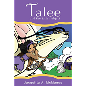 Talee and the Fallen Object: (Early Reader Chapter Book) (Talee Adventures Book 1)