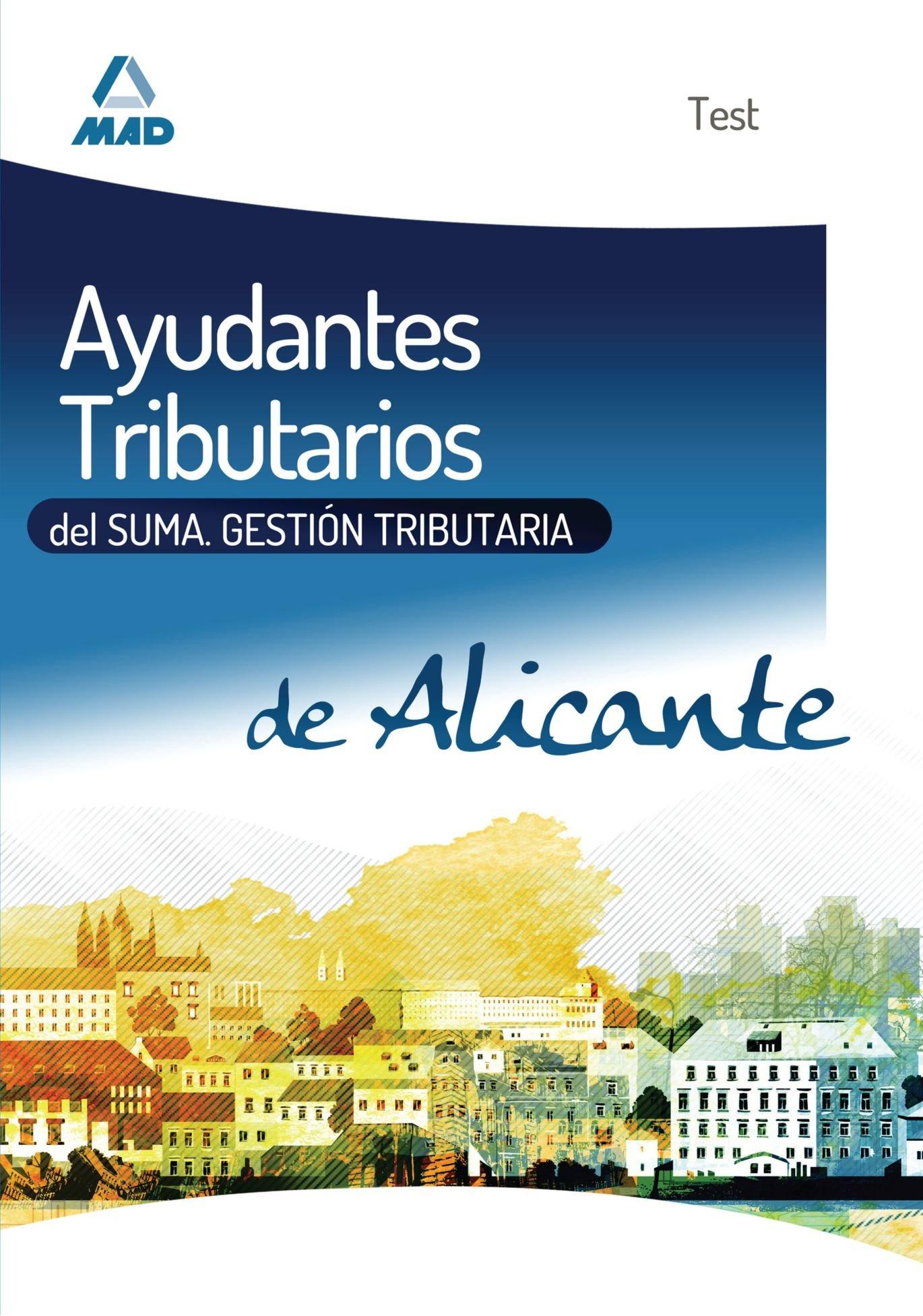Test - Ayudantes Tributarios Del Suma - Gestión Tributaria Valencia mad: Amazon.es: Aa.Vv., VV.AA.: Libros