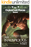An Inauspicious Visit (The Elephant and Macaw Banner - Novelette Series Book 4) (English Edition)