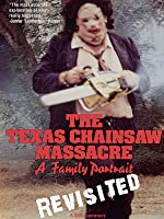 The Texas Chainsaw Massacre: A Family Portrait