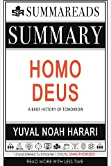 Summary of Homo Deus: A Brief History of Tomorrow by Yuval Noah Harari Kindle Edition