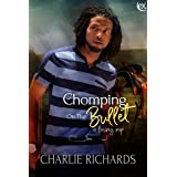 Chomping on the Bullet (A Loving Nip Book 24)