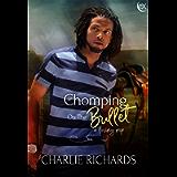 Chomping on the Bullet (A Loving Nip Book 24)