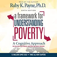 A Framework for Understanding Poverty: A Cognitive Approach (Sixth Edition)
