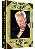 Les histoires incroyables et extraordinaires de Pierre Bellemare