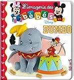 L'imagerie des bébés Disney - Dumbo