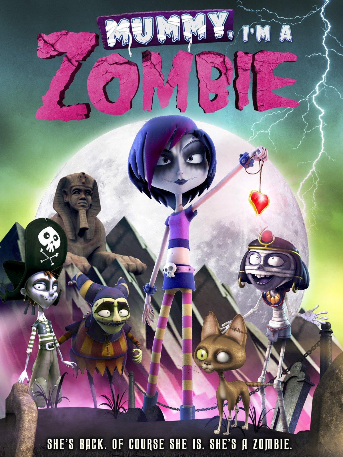 Mummy; I'm A Zombie