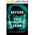 Before You Leap: A compelling psychological thriller