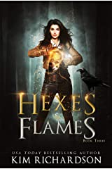 Hexes & Flames: A Witch Urban Fantasy (The Dark Files Book 3) Kindle Edition