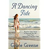 A Dancing Tide (Barefoot Tides Series Book 2)