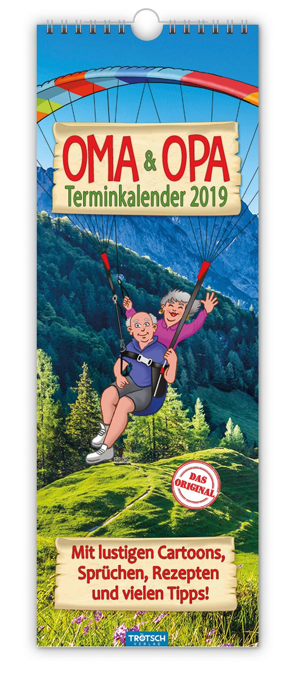 Familienkalender Oma & Opa 2019 Terminkalender Notizkalender für Großeltern: Mit lustigen Cartoons, Sprüchen, Rezepten und vielen Tipps !