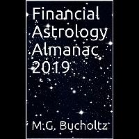 Financial Astrology Almanac 2019 (English Edition)