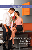 Fortune's Perfect Valentine (The Fortunes of Texas: All Fortune's Childr)