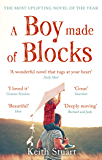 A Boy Made of Blocks: The most uplifting novel of 2017 (English Edition)