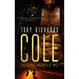 Cole: Desert Rebels MC Series