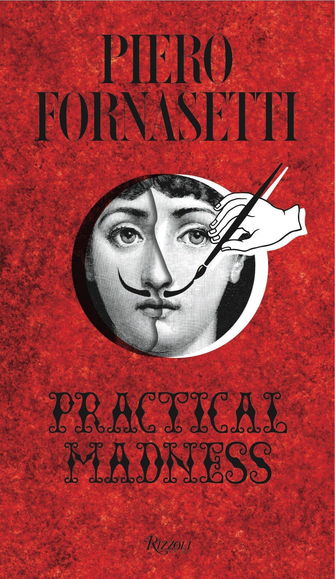 Piero Fornasetti: Practical Madness