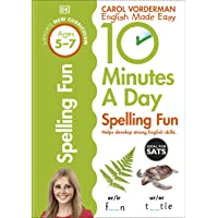 10 Minutes A Day Spelling Fun, Ages 5-7 (Key Stage 1): Supports the National Curriculum, Helps Develop Strong English…