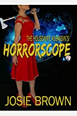 The Housewife Assassin's Horrorscope (Housewife Assassin Series Book 18)