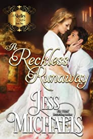 A Reckless Runaway (The Shelley Sisters Book 2) (English Edition)