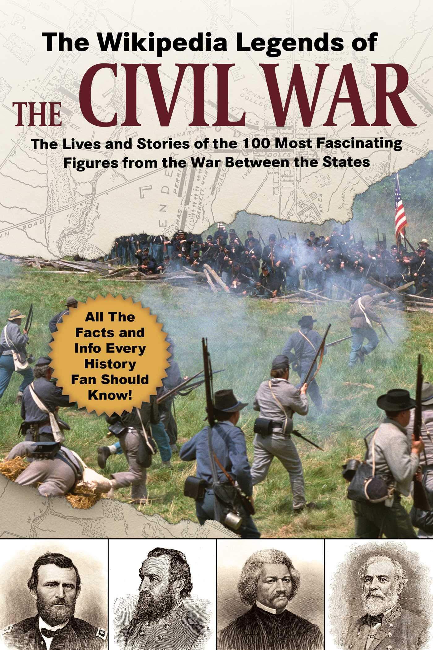 The Wikipedia Legends of the Civil War (Wikipedia Books)