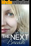 The Next Breath: A Robin Bricker Novel