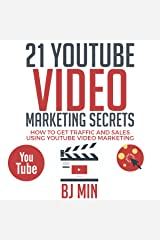 21 YouTube Video Marketing Secrets: How to Get Traffic and Sales Using YouTube Video Marketing Audible Audiobook