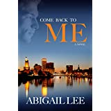 Come Back To Me (Finding Love In Milton Book 2)