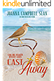 Cast Away: Book #4 in the Cara Mia Delgatto Mystery Series