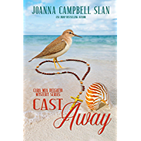 Cast Away: Book #4 in the Cara Mia Delgatto Mystery Series (English Edition)