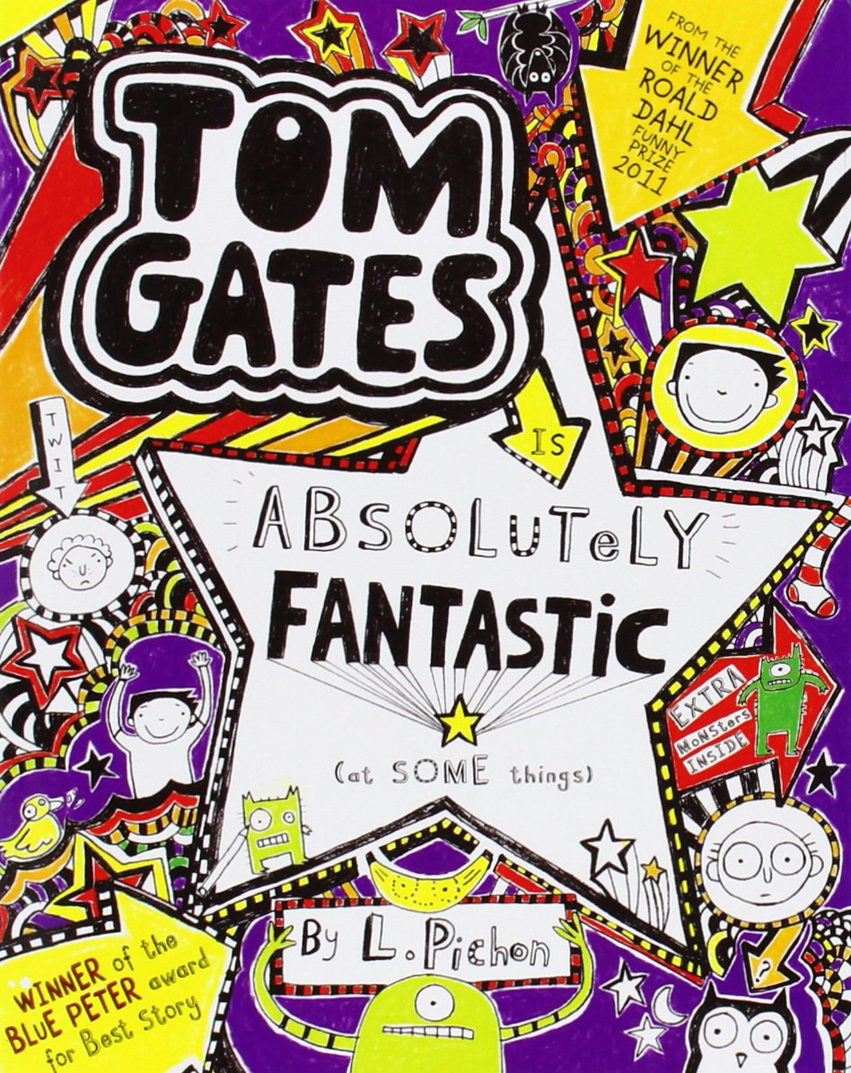 Tom Gats 5 is Absolutely Fantastic (at some things) (Tom Gates, Band 5)