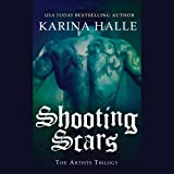 Shooting Scars: The Artists Trilogy, Book 2