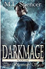 Darkmage (The Rhenwars Saga Book 1) Kindle Edition