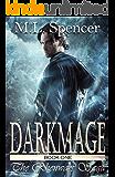 Darkmage (The Rhenwars Saga Book 1)