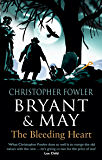 Bryant & May - The Bleeding Heart: (Bryant & May Book 11)