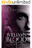 William's Blood (Book 3) (THE VAMPIRE RECLAMATION PROJECT)