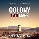 Colony Two Mars: Colony Mars, Book 2