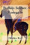 Buffalo Soldier: Renegade