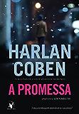 A promessa (Myron Bolitar Livro 8)