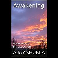 Awakening: A journey of introspection (English Edition)