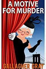 A Motive for Murder (Hubbert & Lil Cozy Mystery Series Book 4) Kindle Edition