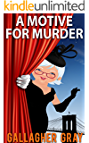 A Motive for Murder (Hubbert & Lil Cozy Mystery Series Book 4)