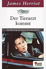 Der Tierarzt kommt: Die dritte Folge der heiteren Tierarztgeschichten (Der Doktor und das liebe Vieh 3) (German Edition) Kindle Edition