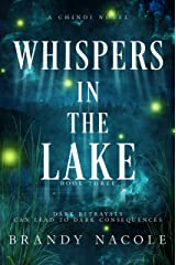 Whispers in the Lake (A Chindi Novel Book 3) Kindle Edition