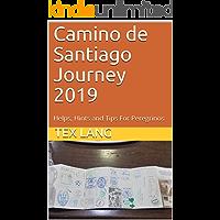 Camino de Santiago Journey 2019: Helps, Hints and Tips For Peregrinos